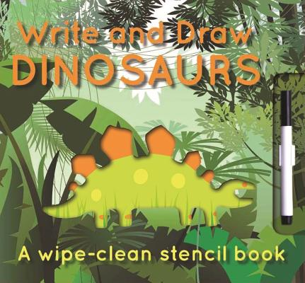 Write and Draw - Dinosuars By Tai, Elise See